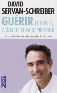 Livre sur la santé : Guérir le stress, l'anxiété et la dépression