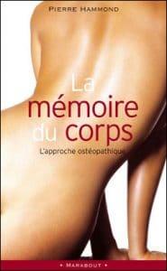 livres ostéopathie : la mémoire du corps de Pierre Hammond